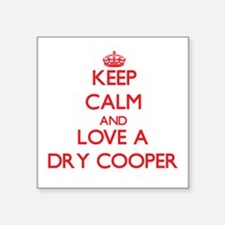 Keep Calm and Love a Dry Cooper Sticker