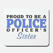 Officer's Sister Mousepad