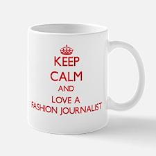 Keep Calm and Love a Fashion Journalist Mugs