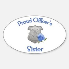 Proud Officer's Sister Oval Decal