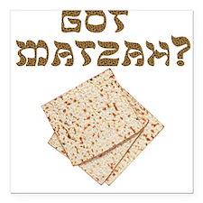 """got-matzah.png Square Car Magnet 3"""" x 3"""""""