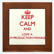 Keep Calm and Love a Film Production Manager Frame