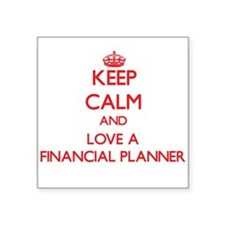 Keep Calm and Love a Financial Planner Sticker