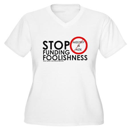 stopfundingfoolishness Plus Size T-Shirt