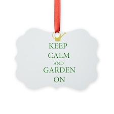 Keep Calm and Garden On Ornament