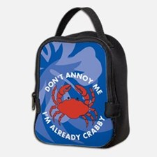 Dont Annoy Me Neoprene Lunch Bag