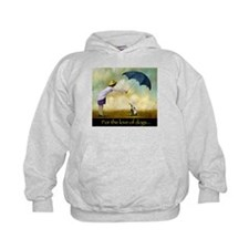 FOR THE LOVE OF DOGS Hoodie