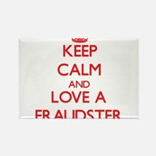 Keep Calm and Love a Fraudster Magnets