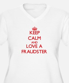 Keep Calm and Love a Fraudster Plus Size T-Shirt