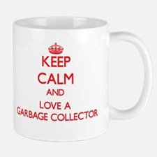 Keep Calm and Love a Garbage Collector Mugs