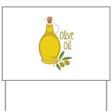 Olive Oil Yard Sign