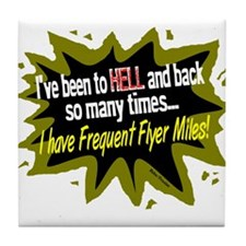 To Hell And Back Tile Coaster