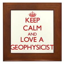 Keep Calm and Love a Geophysicist Framed Tile