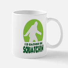 Id Rather Be Squatchin Mugs