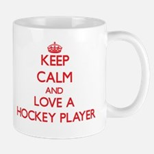 Keep Calm and Love a Hockey Player Mugs