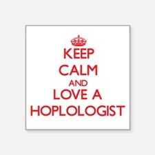 Keep Calm and Love a Hoplologist Sticker