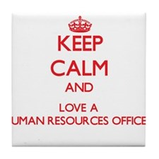 Keep Calm and Love a Human Resources Officer Tile