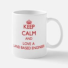 Keep Calm and Love a Land Based Engineer Mugs