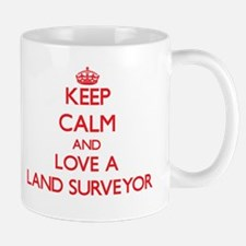 Keep Calm and Love a Land Surveyor Mugs