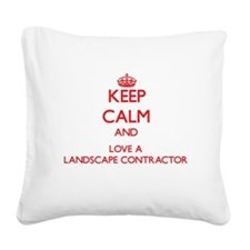 Keep Calm and Love a Landscape Contractor Square C