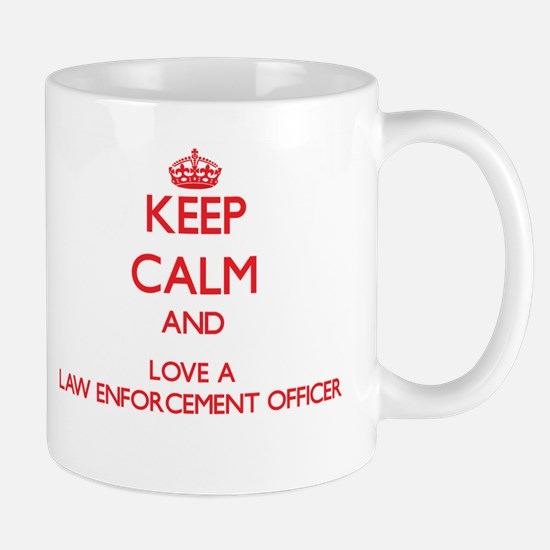 Keep Calm and Love a Law Enforcement Officer Mugs