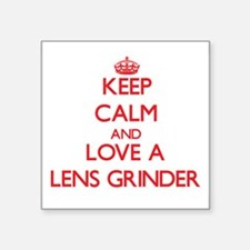 Keep Calm and Love a Lens Grinder Sticker