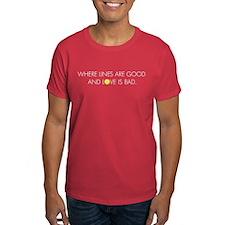 Lines Good, Love Bad T-Shirt