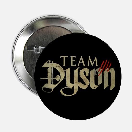 "Lost Girl Team Dyson 2.25"" Button"