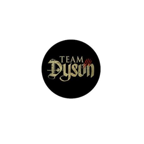 Lost Girl Team Dyson Mini Button