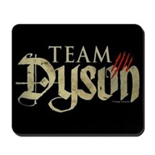 Lost Girl Team Dyson Mousepad