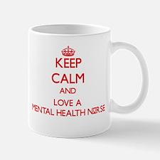 Keep Calm and Love a Mental Health Nurse Mugs