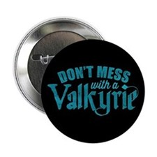 "Lost Girl Valkyrie 2.25"" Button"