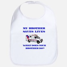 Ambulance Saves Lives-Brother Bib