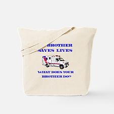 Ambulance Saves Lives-Brother Tote Bag
