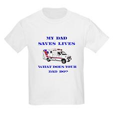 Ambulance Saves Lives-Dad T-Shirt