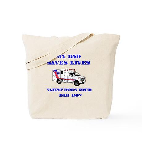 Ambulance Saves Lives-Dad Tote Bag