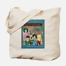 Zombies Go To School Tote Bag