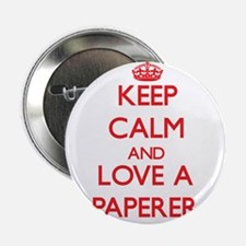 """Keep Calm and Love a Paperer 2.25"""" Button"""