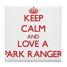Keep Calm and Love a Park Ranger Tile Coaster