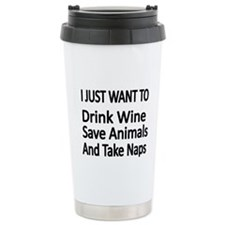 I JUST WANT TO Drink Wine, Save Animals,And Take N