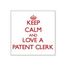 Keep Calm and Love a Patent Clerk Sticker
