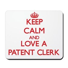 Keep Calm and Love a Patent Clerk Mousepad