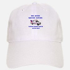 Ambulance Saves Lives-Aunt Baseball Baseball Cap