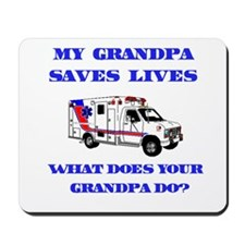 Ambulance Saves Lives-Grandpa Mousepad