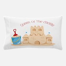Queen Of The Castle Pillow Case