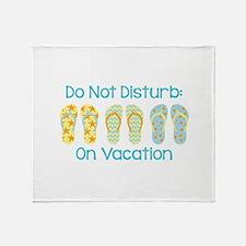 Do Not Disturb: On Vacation Throw Blanket
