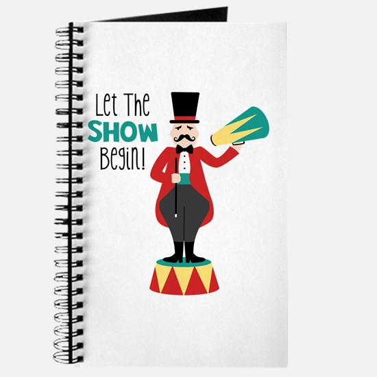 Let The Show Begin! Journal
