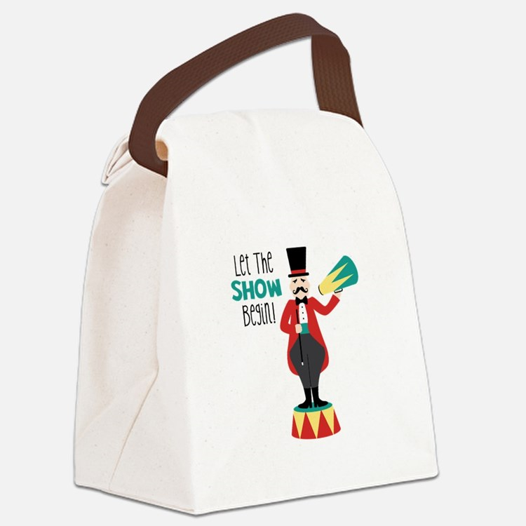 Let The Show Begin! Canvas Lunch Bag