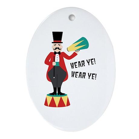 Hear Ye! Hear Ye! Ornament (Oval)