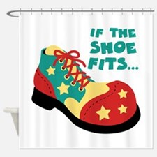 IF THE SHOE FITS... Shower Curtain